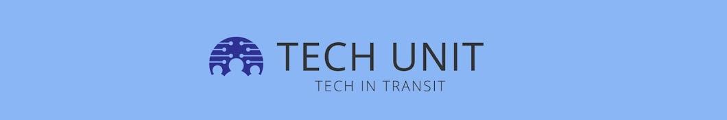 Tech Unit