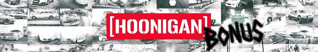 Hoonigan Bonus