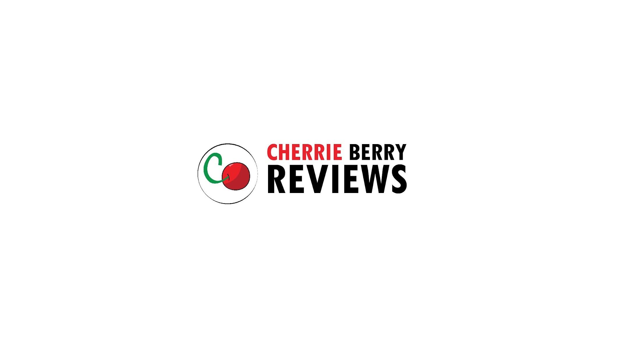 Cherrie Berry Reviews