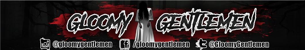 Gloomy Gentlemen