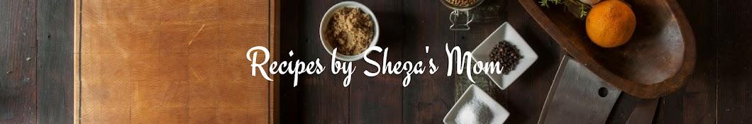 Recipes by Sheza's Mom