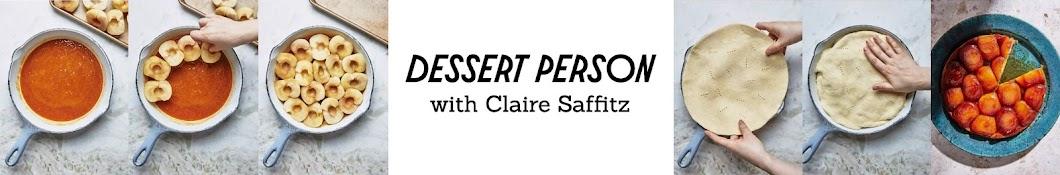 Claire Saffitz x Dessert Person