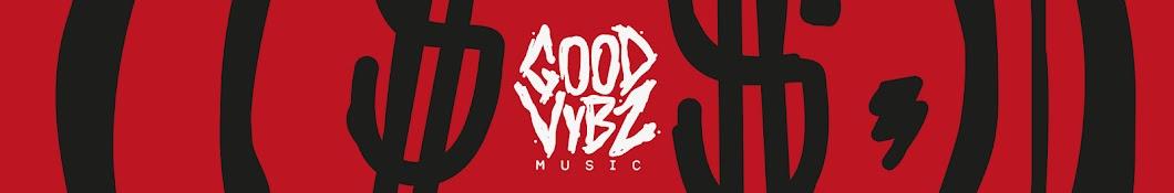 Good Vybz Music