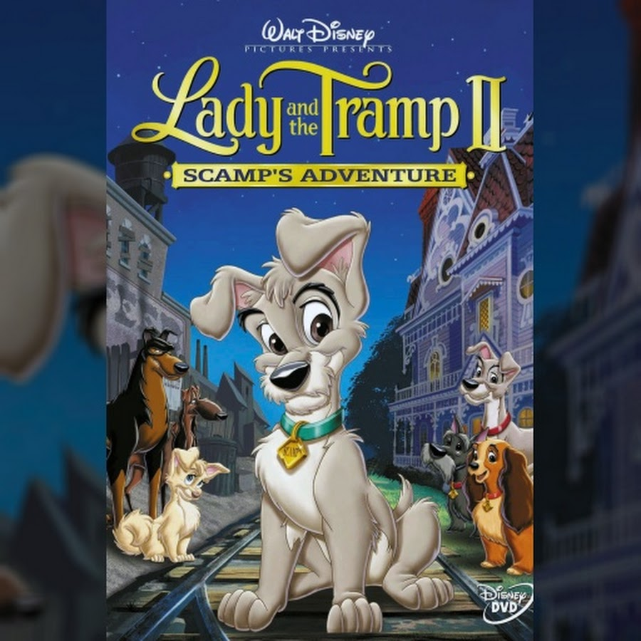 Lady and the Tramp II: Scamp's Adventure - Topic - YouTube