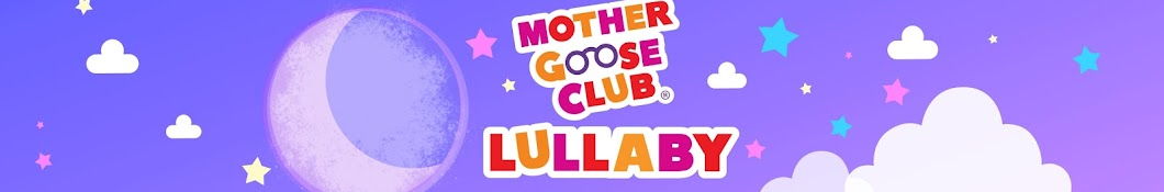 Mother Goose Club Lullaby