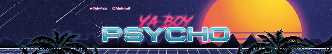 YaBoyPsycho
