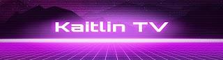 Kaitlin TV