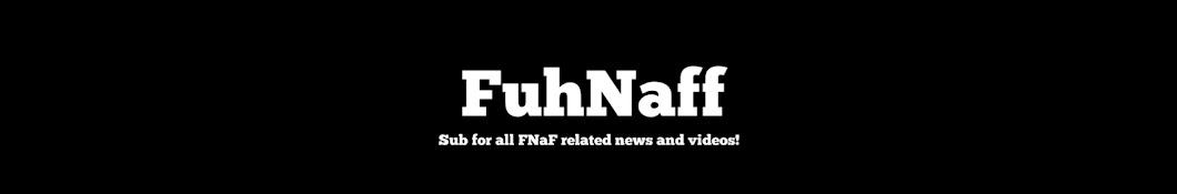 FuhNaff Banner