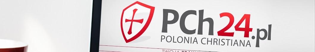PCh24TV · Polonia Christiana