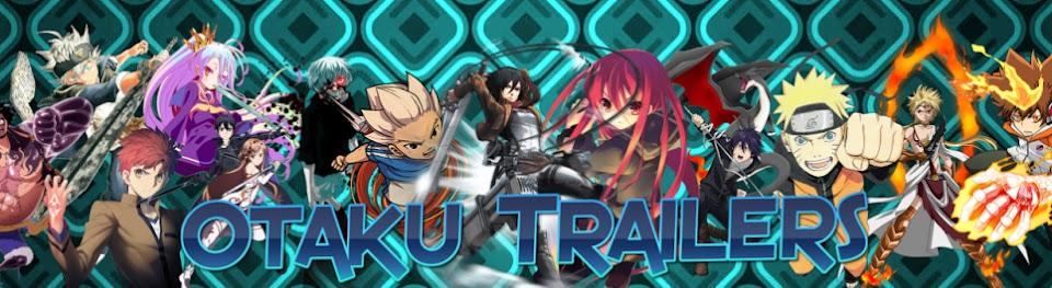 チャンネル:Otaku Trailers