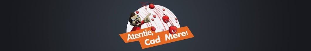Atentie, Cad Mere!