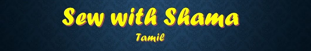 Sew with Shama -Tamil