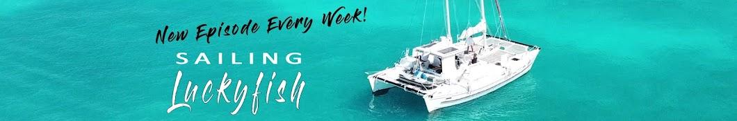 Sailing Luckyfish Banner