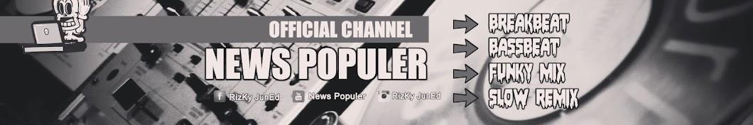 NEWS POPULER PRODUCTION