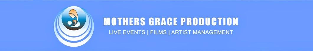 Mothers Grace Production