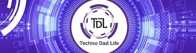 Techno Dad Life
