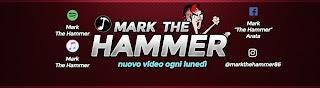 Mark The Hammer / Marco Arata
