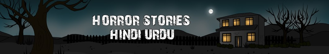 Horror Stories Hindi Urdu