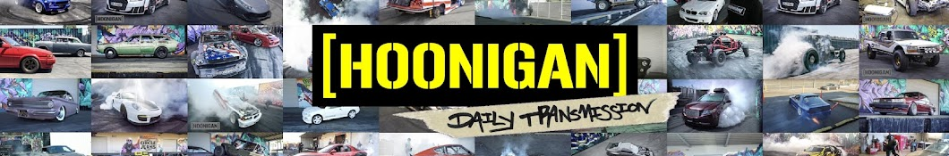Hoonigan Daily Transmission