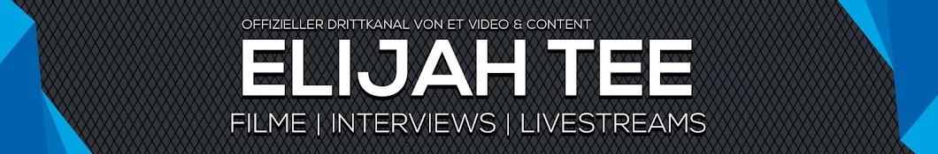 ELIJAH TEE - ET Video & Content 2.0 Banner