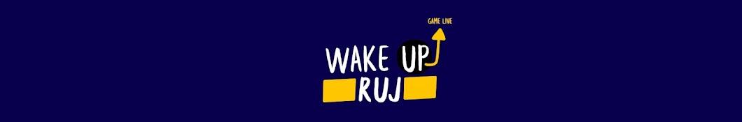 WakeUp Ruj