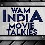 Wam India Movie Talkies
