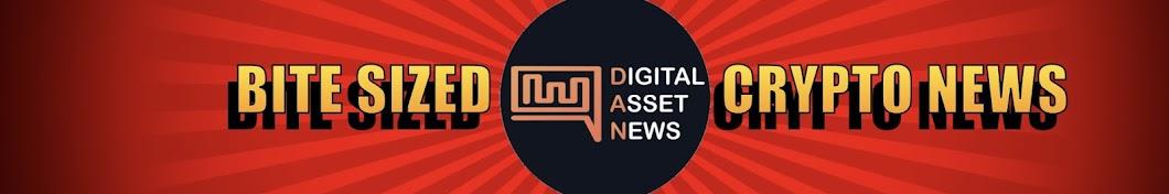 Digital Asset News Banner