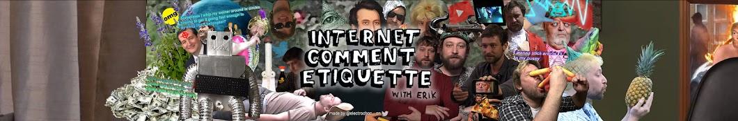 Internet Comment Etiquette with Erik Banner