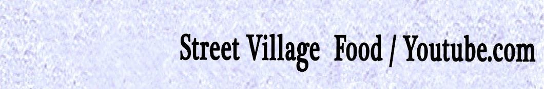 Street Village Food