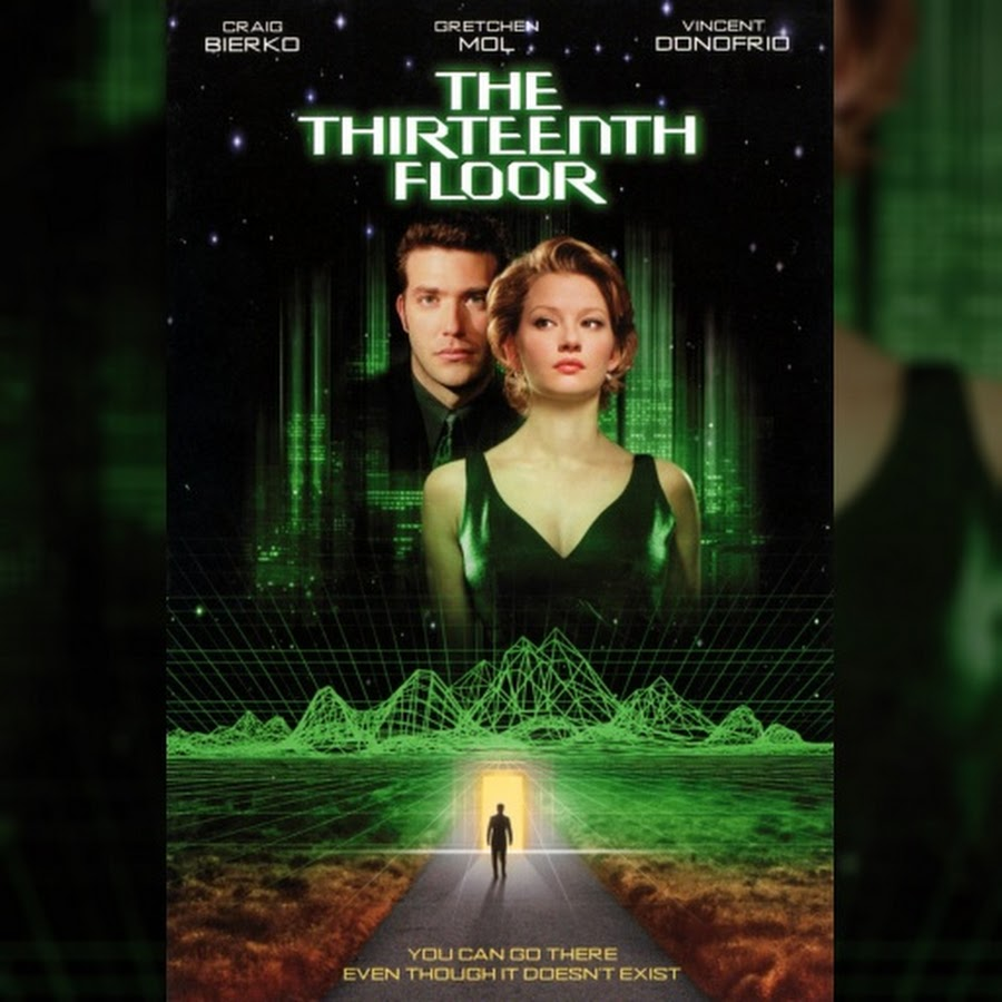 The Thirteenth Floor Topic Youtube