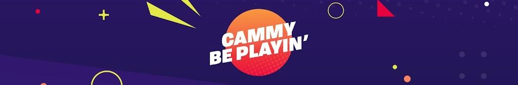 Cammy Be Playin'