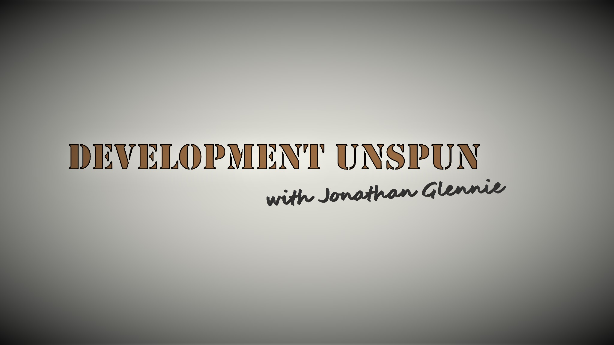 Development Unspun