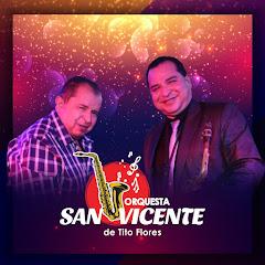 Orquesta San Vicente - Topic