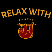 Relax With Snacks