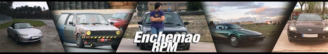 Enchemao RPM