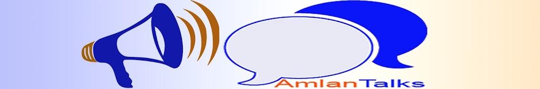 Amlan Talks
