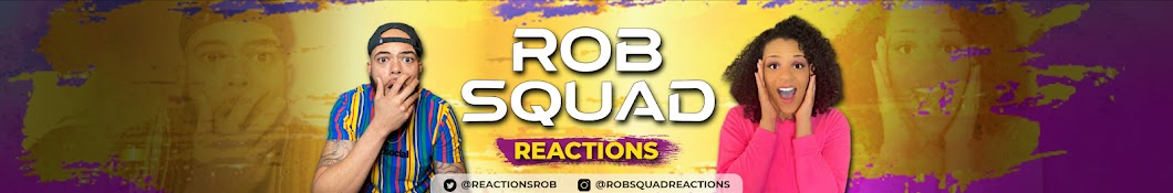 Rob Squad Reactions Banner