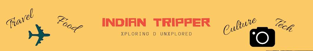 Indian Tripper