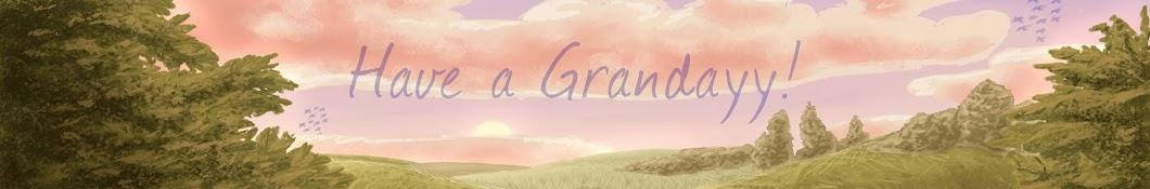 Grandayy
