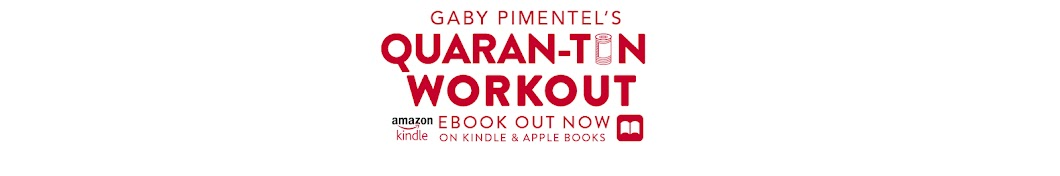 Gaby Pimentel's Quaran-tin Workout Banner