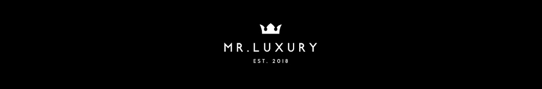 Mr. Luxury