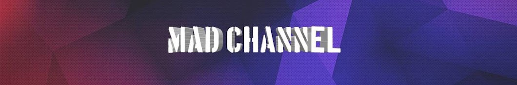 Mad Channel