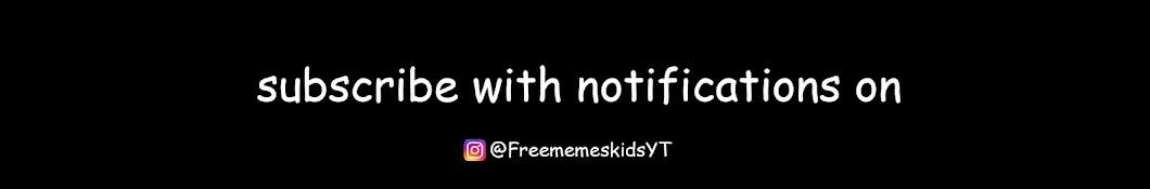 Freememeskids