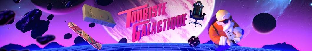 Touriste Galactique Banner