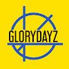 GLORYDAYZ
