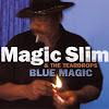 magic-slim-the-teardrops