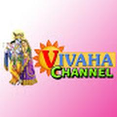 VIVAHA CHANNEL