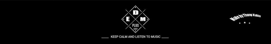 EDM Plus