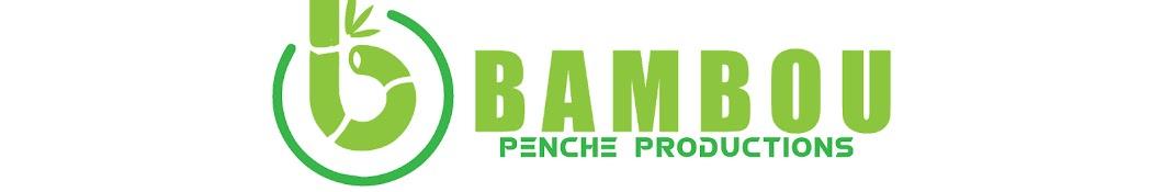 BAMBOU PENCHE