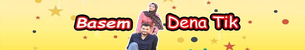 Basem&DenaTik